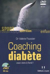 Coaching diabète : osez vivre à fond !