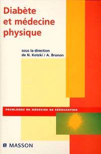 Diabète et médecine physique