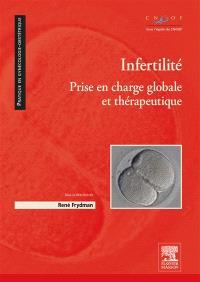 Infertilité : prise en charge globale et thérapeutique