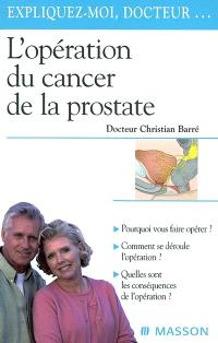 L'opération du cancer de la prostate