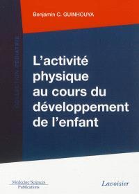 L'activité physique au cours du développement de l'enfant