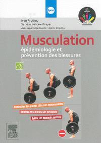Musculation : épidémiologie et prévention des blessures : connaître les points clés des mouvements, renforcer les muscles profonds, éviter les mauvais gestes