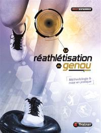 La réathlétisation du genou : méthodologie et mise en pratique