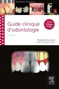 Guide clinique d'odontologie