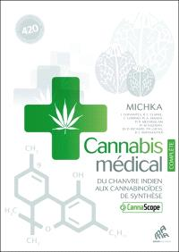 Cannabis médical : du chanvre indien aux cannabinoïdes de synthèse