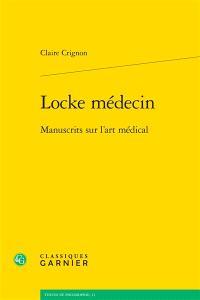 Locke médecin : manuscrits sur l'art médical