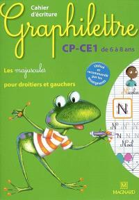 Graphilettre CP-CE1 de 6 à 8 ans : les majuscules pour droitiers et gauchers : cahier d'écriture