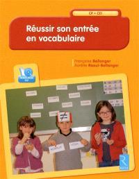 Réussir son entrée en vocabulaire : CP-CE1