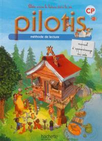 Pilotis, méthode de lecture CP : manuel d'apprentissage du code