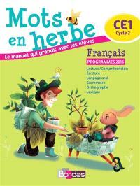 Mots en herbe, français : CE1, cycle 2 : programmes 2016