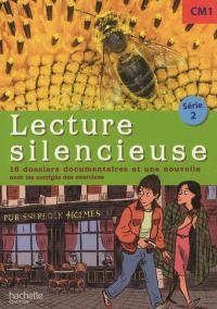Lecture silencieuse, CM1, série 2 : 16 dossiers documentaires et une nouvelle : avec les corrigés des exercices