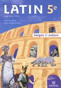 Latin 5e : langue & culture : programme 2010