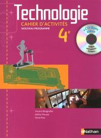 Technologie, 4e : cahier d'activités : nouveau programme