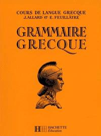 Grammaire grecque : classes de 4e à 1re