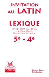 Invitation au latin, 5e-4e : lexique
