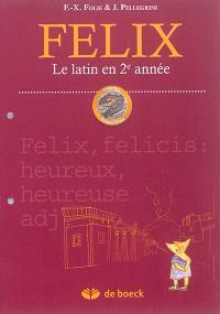 Félix : le latin en 2e année