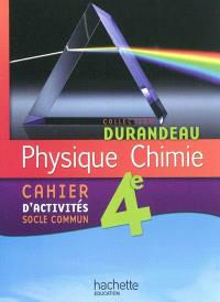 Physique chimie 4e : cahier d'activités socle commun
