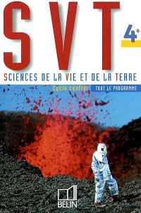 SVT, sciences de la vie et de la terre, 4e : cycle central, tout le programme