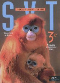 SVT sciences de la vie et de la Terre 3e : nouveau programme 2009