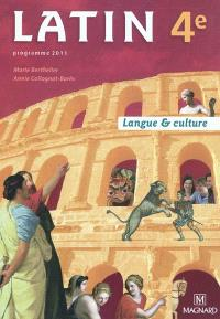 Latin 4e : langue & culture : programme 2011