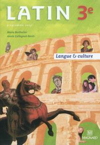 Latin 3e : langue & culture : programme 2012