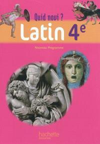 Quid novi ? latin 4e : livre de l'élève : nouveau programme