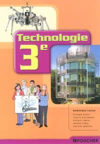 Technologie 3e : livre de l'élève
