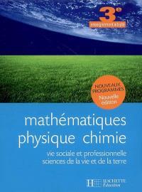Mathématiques, physique-chimie, vie sociale et professionnelle, sciences de la vie et de la Terre, 3e enseignement adapté