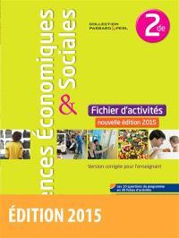 Sciences économiques & sociales 2de : fichier d'activités : version corrigée pour l'enseignant