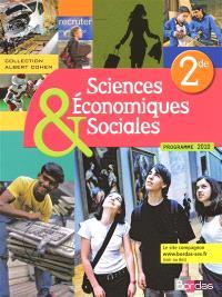 Sciences économiques & sociales 2nde, programme 2010 : manuel de l'élève
