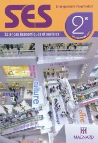 SES sciences économiques et sociales 2e : enseignement d'exploration : programme 2010