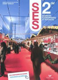SES sciences économiques et sociales, 2de : manuel de l'élève