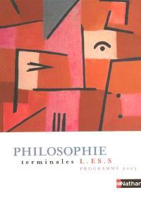 Philosophie terminale L, ES, S : livre de l'élève
