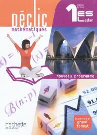 Mathématiques 1re ES, L option : nouveau programme : format compact