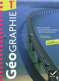 Géographie 1re : France et Europe : dynamiques des territoires dans la mondialisation