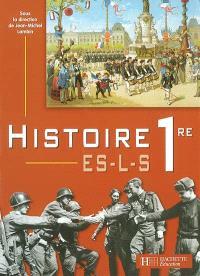 Histoire premières ES, L, S : livre de l'élève
