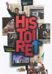 Histoire 1re : programme 2011