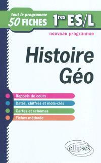 Histoire géographie 1res ES et L : tout le programme en 50 fiches