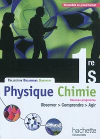 Physique chimie 1re S : livre de l'élève : format compact