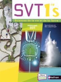 SVT 1re S : sciences de la vie et de la Terre, programme 2011 : grand format