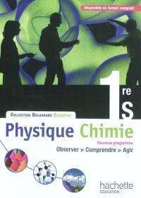 Physique-chimie 1re S : livre de l'élève : grand format