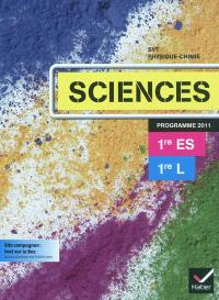 Sciences 1re ES, 1re L, programme 2011 : SVT, physique-chimie