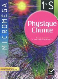 Physique chimie 1re S : manuel de l'élève