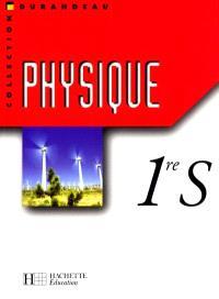 Physique première S : livre élève