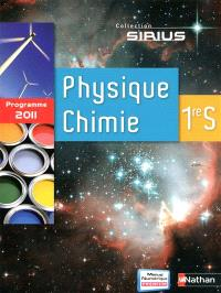 Physique-chimie 1re S : grand format 2011