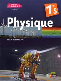 Physique 1re S : programme 2011