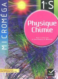 Physique-chimie 1re S : manuel de l'élève