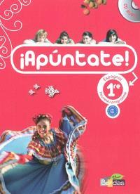 Apuntate ! : espagnol 1re, B1-B2, nouveau programme : grand format