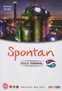 Spontan, allemand, cycle terminal, 1re-terminale, B1-B2 : nouveau bac 2013