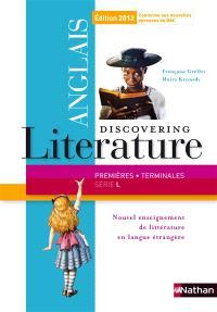 Discovering literature, anglais : 1res et terminales série L : 2012